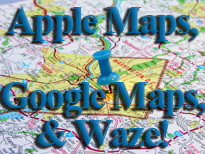 Apple Maps, Google Maps, and Waze